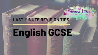 Last Minute Revison Tips for GCSE English