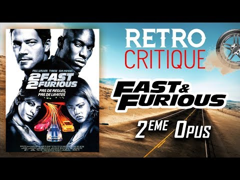 2 FAST 2 FURIOUS : RETRO CRITIQUE