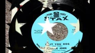 MABLE JOHN (WAIT YOU DOG)