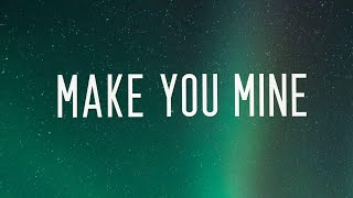 Baixar Tyron Hapi, Jordie Ireland - Make You Mine (Lyrics) ft. Cassadee Pope