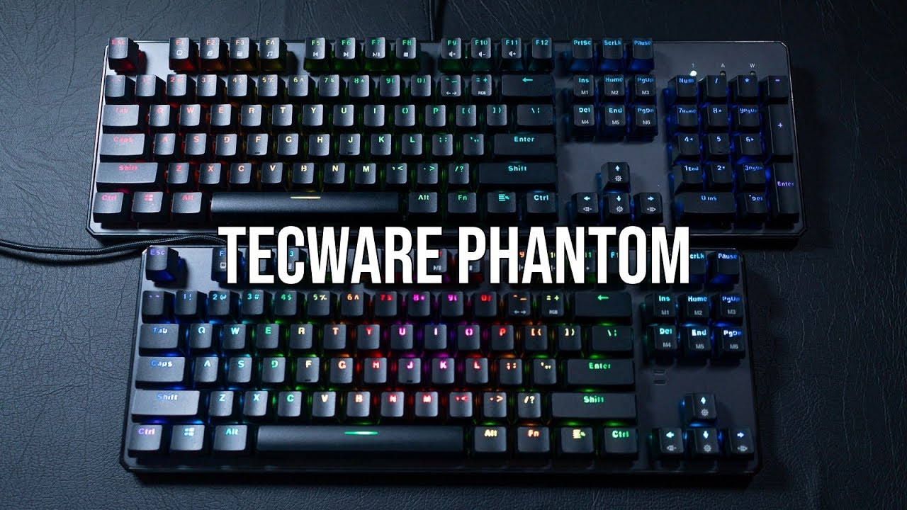 Tecware Phantom RGB Review | (Full Size / TKL) Mechanical Gaming keyboard