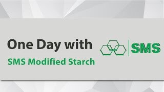 One day  with SMS Modified Starch