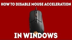 How To Disable Mouse Acceleration in Windows (Improve Your Aim!) [Simple Guide]