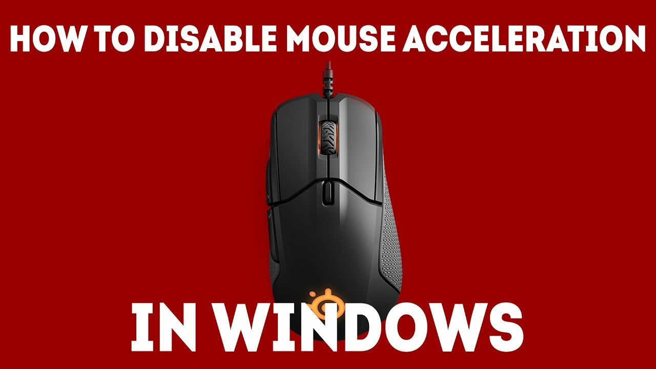 How To Disable Mouse Acceleration in Windows [Get Better Aim