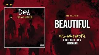 Ded - Beautiful (Official Audio)