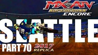 MX vs ATV Supercross Encore! - Gameplay/Walkthrough - Part 70 - Seattle 2017 Replica!