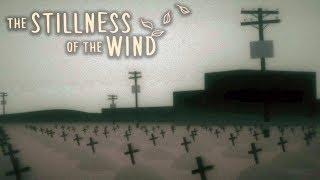 ТВОРИТСЯ ЧТО-ТО НЕЛАДНОЕ ► The Stillness of the Wind #5