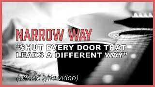 Watch Narrow Just The Way video