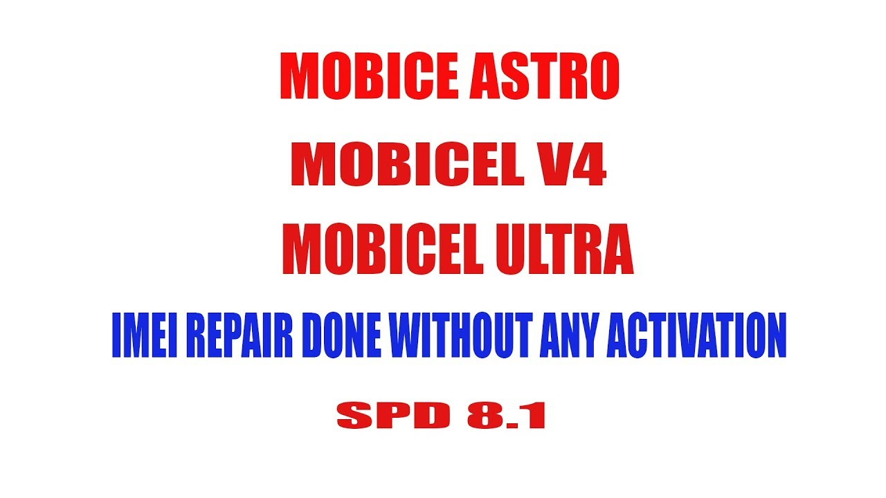 Mobicel Astro, ULTRA X4 ,V4 IMEI REPAIR DONE