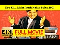 Kyo Kii... Main Jhuth Nahin Bolta 2001 FuII'-Movi'estream