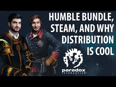 Humble Bundle, Steam, and Why Distribution Is Cool - The Business of Video Games - Paradox Podcast