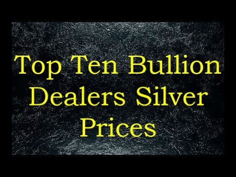 Top Ten Bullion Dealers Silver Prices 7 May 2017 ver 2