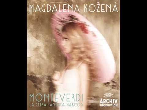 Magdalena Kožená - Monteverdi, Madrigals and Arias