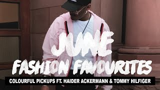 June Fashion Favourites | Colourful Pickups ft. Haider Ackermann & Tommy Hilfiger thumbnail