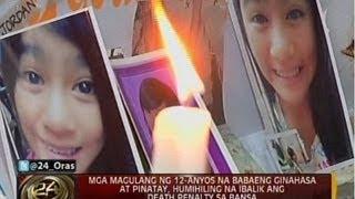 Mga Magulang Ng 12-anyos Na Babaeng Ginahasa At Pinatay, Humihiling Na Ibalik An
