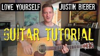 Justin Bieber - 'Love Yourself' - Guitar Tutorial!