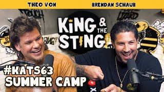 Summer Camp | King and the Sting w/ Theo Von & Brendan Schaub #63