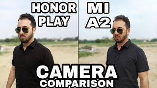 Mi A2 vs Honor Play Camera Comparison|Honor Play Camera Review|Mi A2 Camera Review