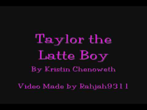 Taylor the Latte Boy w/ Lyrics
