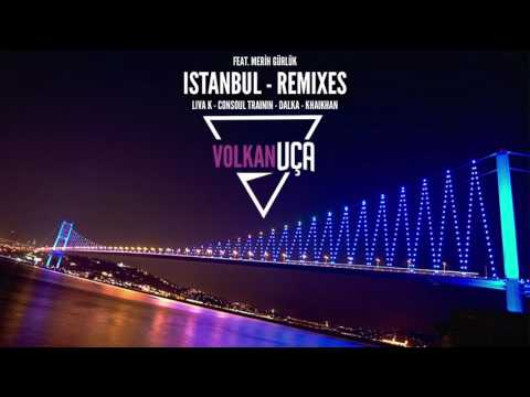 Volkan Uça feat. Merih Gürlük - İstanbul - Sunset Remix