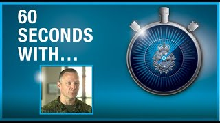 60 Seconds with BGen Chris Ayotte