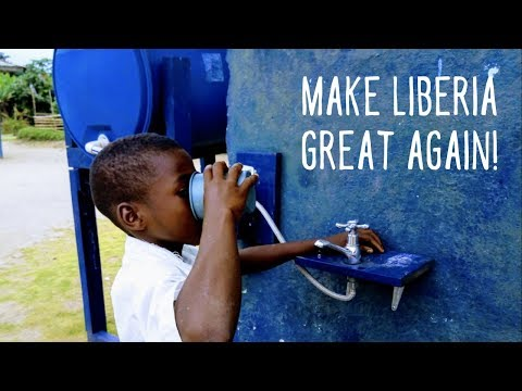 Make Liberia Great Again!