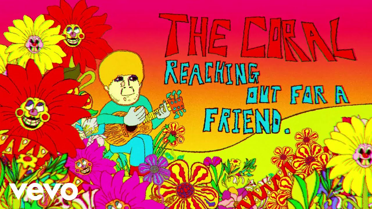 the-coral-reaching-out-for-a-friend-official-video-thecoralvevo