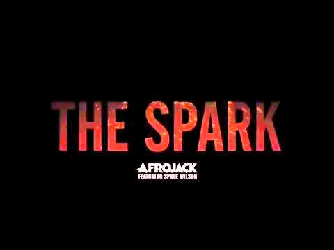 Afrojack - The Spark (feat. Spree Wilson) (Radio edit)