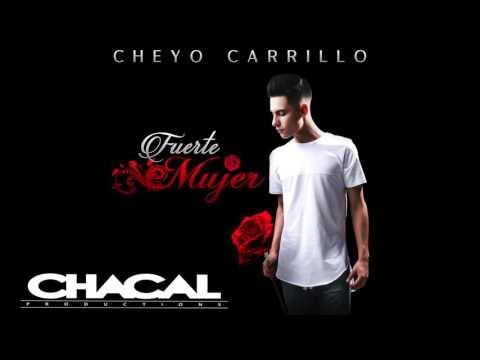 Cheyo Carrillo - Fuerte Mujer (2016)