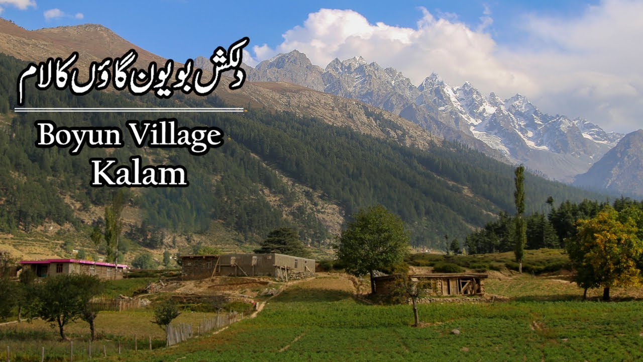 Kalam Trip Boyun village | Travel Pakistan |