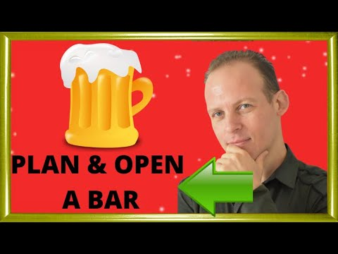 How to write a business plan for a bar & how to open a bar