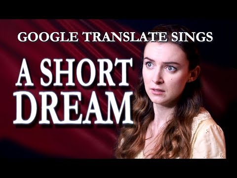 """Google Translate Sings: """"I Dreamed a Dream"""" from Les Miserables"""