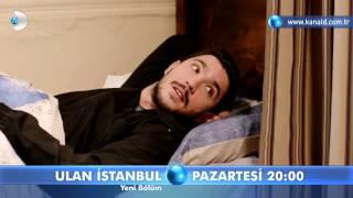 Ulan İstanbul-30.Bölüm Fragmanı