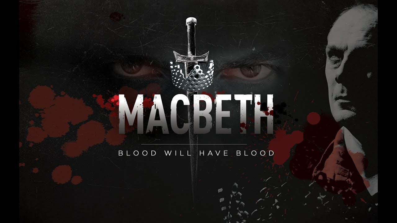 original macbeth blood will have blood trailer