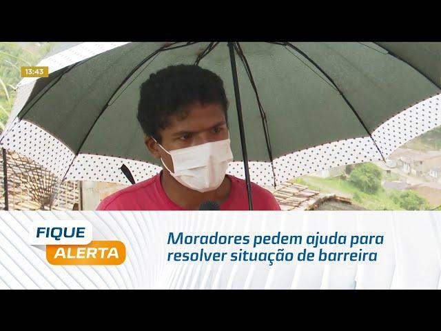 Moradores pedem ajuda para resolver situação de barreira que vem cedendo no São Jorge