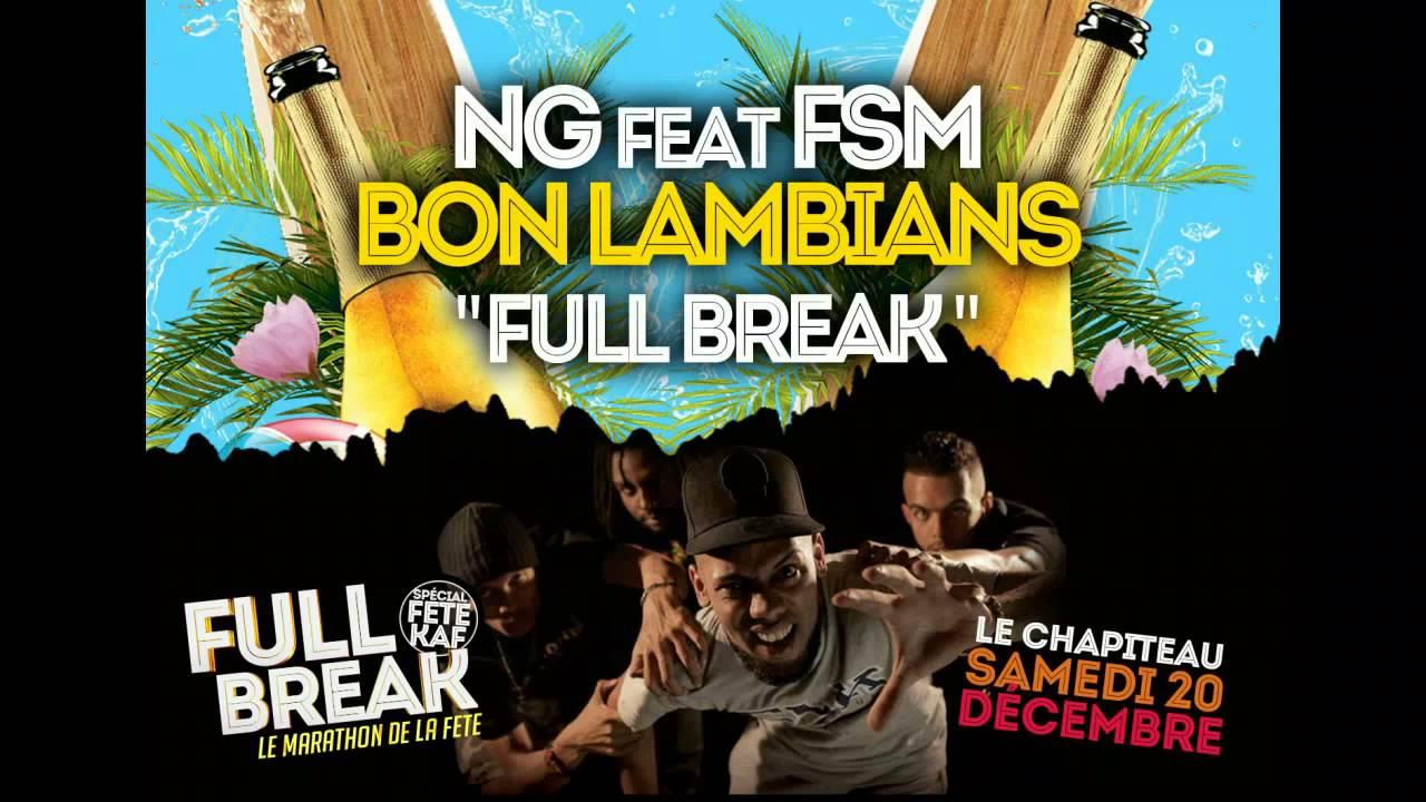 Download NG feat FSM - BON LAMBIANS ( FULL BREAK )