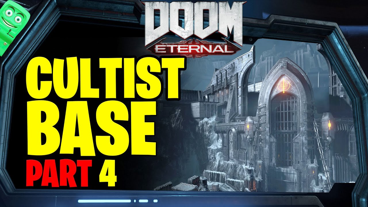 DOOM ENTERNAL | Cultist Base Part 17 | Video Games