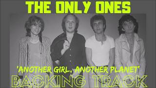The Only Ones Another Girl Another Planet Backing Track FULL No Vocals