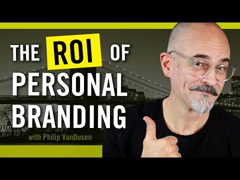 The ROI of Personal Branding - for Entrepreneurs and Creative Professionals