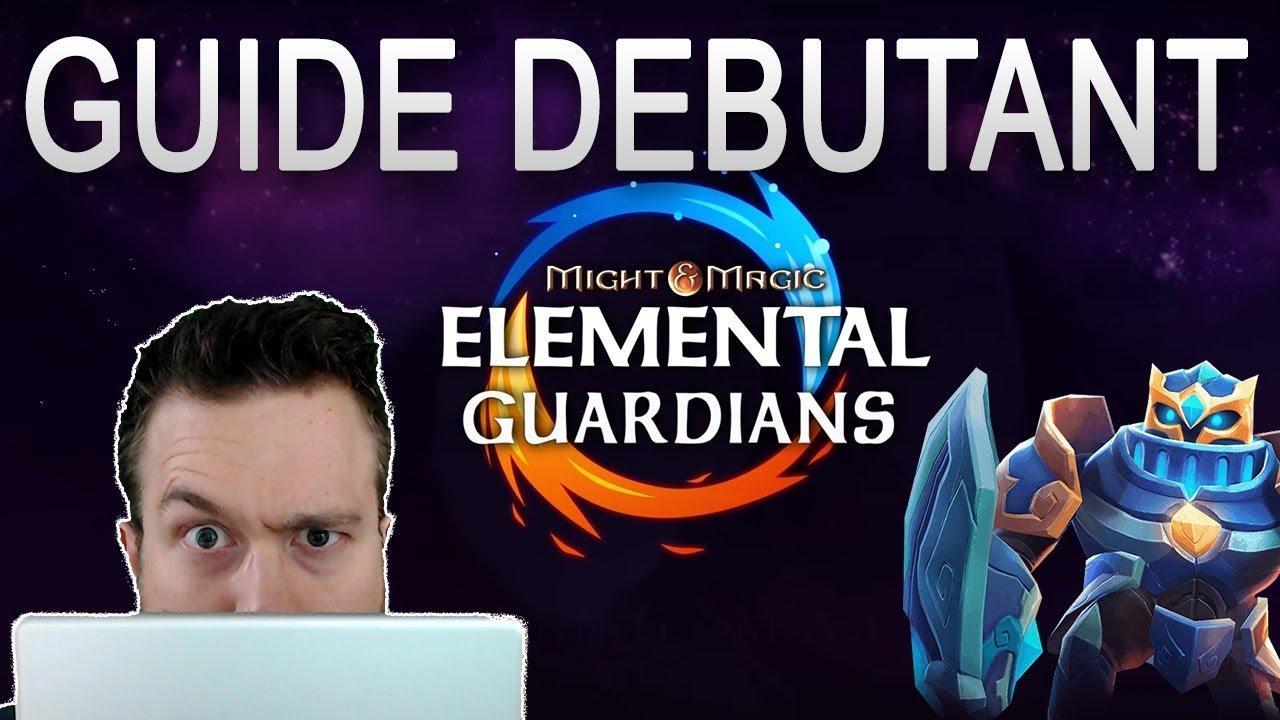 GUIDE DEBUTANT Might & Magic Elemental Guardians FR