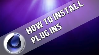 How To: Install Plug Ins for Cinema 4D