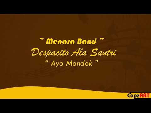 Lagu Despacito Ala Santri - Ayo Mondok (Menara Band)