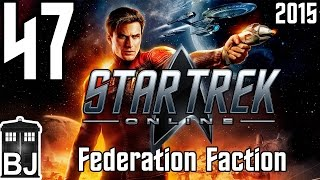 Let's Play Star Trek Online (2015) Federation - 47 - Of Bajor