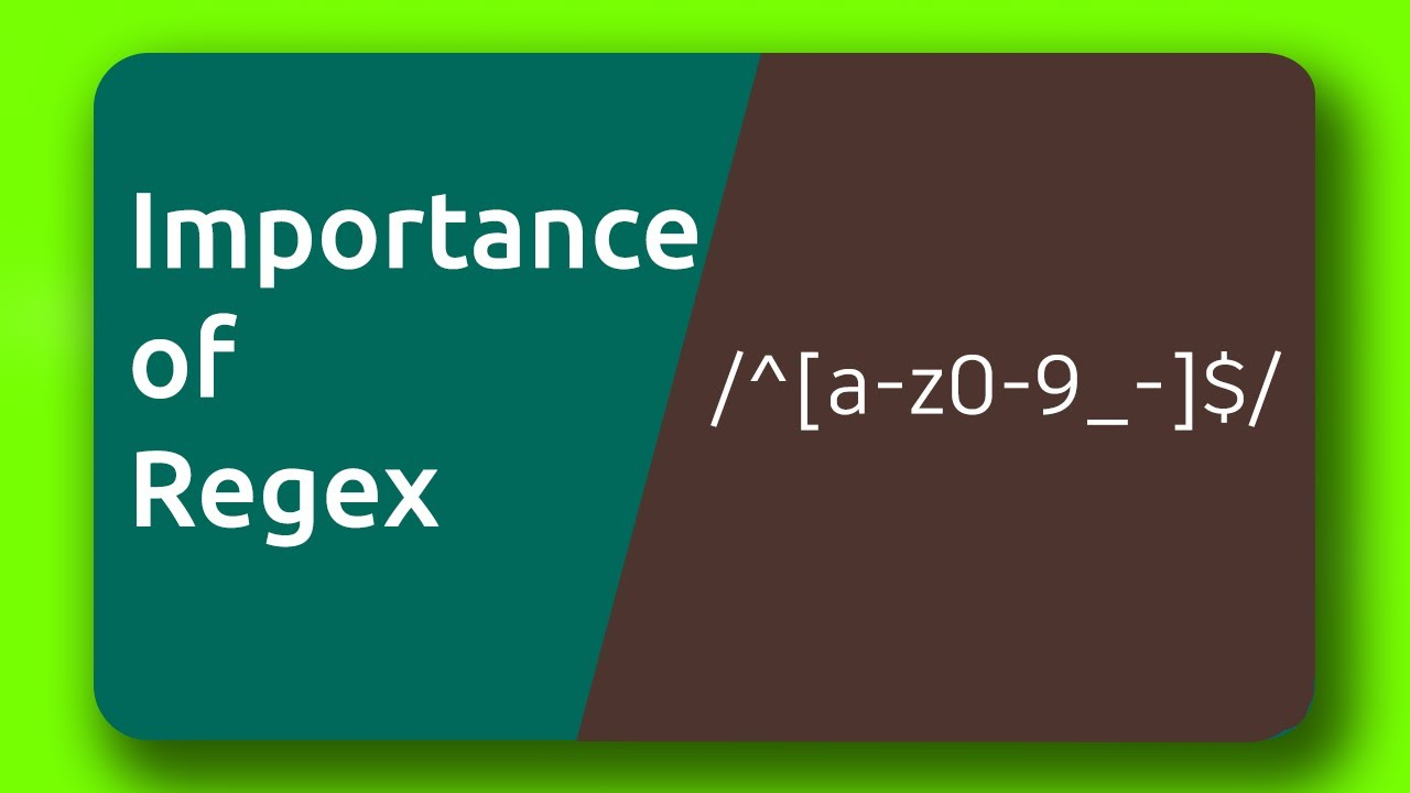 Why should you be aware of Regex   How Regex helps in your project?