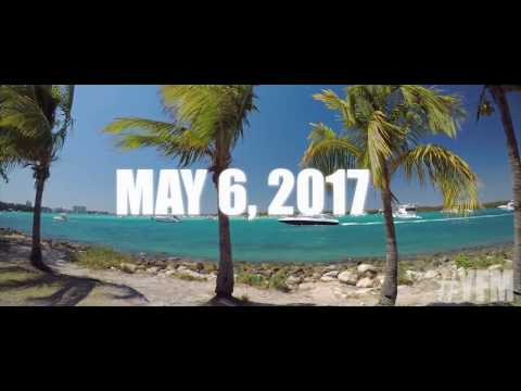 YACHT FEST MIAMI - #YFM - MAY 6TH 2017 !! RESERVE YOUR YACHT TODAY!!