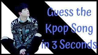 Guess the Kpop Song in 3 Seconds (It's not that Hard)