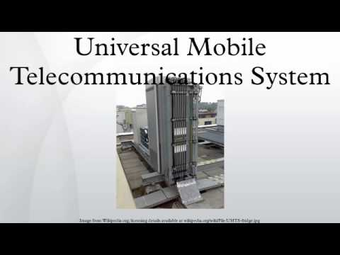 Universal Mobile Telecommunications System