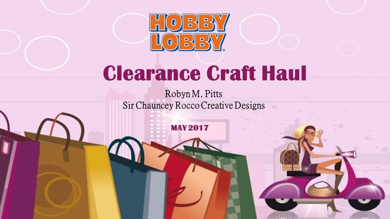 Hobby lobby craft bags - Hobby Lobby Clearance Craft Haul May 2017