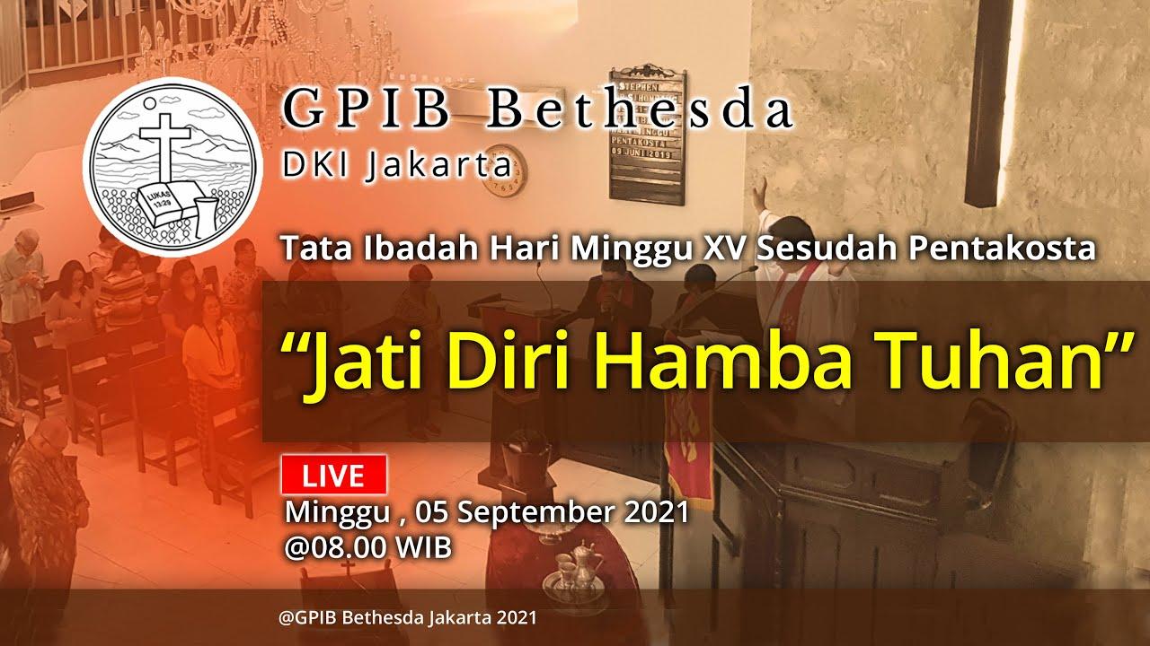 Ibadah Hari Minggu XV Sesudah Pentakosta (05 September 2021)
