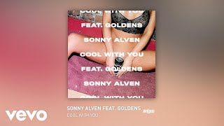Sonny Alven - Cool With You (Audio) ft. GOLDENS